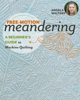 Free-Motion Meandering - Angela Walters