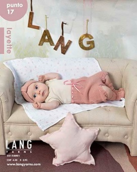 Strickmagazin Punto17 - Layette Babies and More - Lang Yarn Strickheft für Babies & Kleinkinder