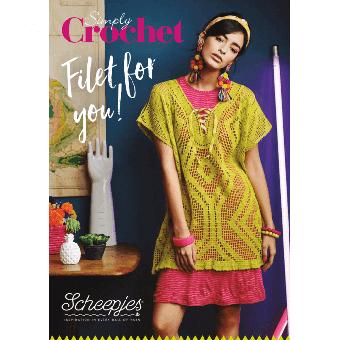 Scheepjes SONDERHEFT! Simply Crochet - Filet for you!