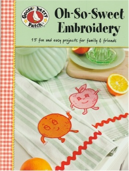 Oh-So-Sweet Embroidery - Gooseberry Patch