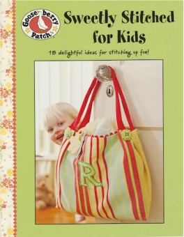 Sweetly Stitched for Kids - Gooseberry Patch