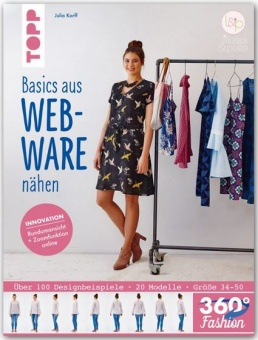 360° Fashion Basics aus Webware nähen - 20 Modelle in Größen 34-50