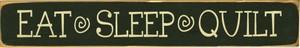Eat, Sleep, Quilt Schild