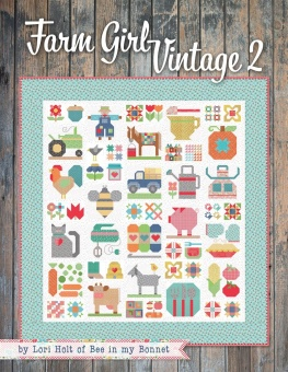 Farm Girl Vintage 2 by Lori Holt of Bee in my Bonnet