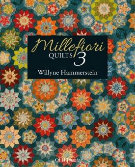 Millefiori Quilts Buch 3 III - Willyne Hammerstein