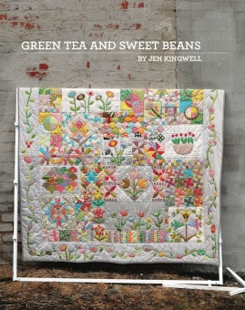 "Green Tea and Sweet Beans Sampler Pattern Anleitung - Patchworkbuch von ""Gypsy Wife""'s Jen Kingwell"