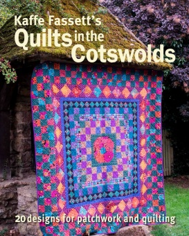 Kaffe Fasset's Quilts in in the Cotswolds - 19 Medallion Designs with the Kaffe Collective Fabrics - Patchworkbuch