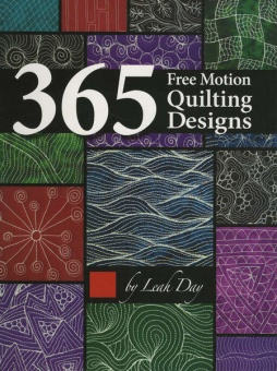 365 Free Motion Quilting Designs - Leah Day's Freihandquiltmotive Quiltbuch