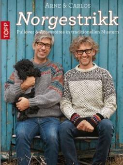 Arne & Carlos Norgestrikk - Pullover & Accessoires in traditionellen Mustern stricken
