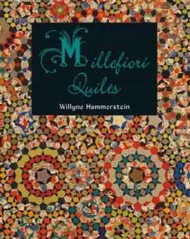 Millefiori Quilts Buch 1 I - La Passacaglia Quilt - Willyne Hammerstein