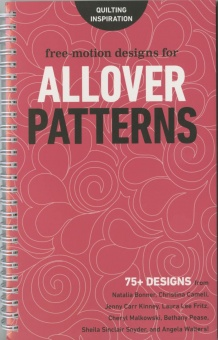 Free Motion Designs for Allover Patterns Quiltbuch - 75+ Quiltmuster renommierter Quilterinnen