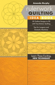 Rulerwork Quilting Idea Book by Amanda Murphy Quiltbuch