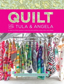 Quilt with Tula Pink & Angela Walters - 17 Patchworkdecken & passende Quiltmuster