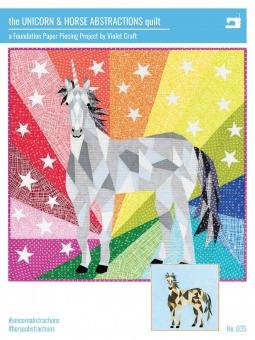 The Unicorn & Horse Abstractions Quilt  - Einhorn & Pferde Quilt by Violet Craft - Anleitung / Schnittmuster