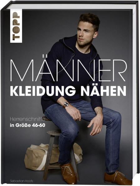 new style 16ce7 d5074 Männer Kleidung Nähen - Herrenschnitte in Größe 46-60 - Sebastian Hoofs